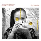 EMI MAKABE Anniversary album cover