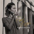 EMI MEYER Monochrome (Emi Meyer sings Jazz Standards) album cover