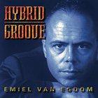 EMIEL VAN EGDOM Hybrid Groove album cover