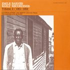 EMILE BARNES Early Recordings, Vol. 2 (1951-1952) album cover