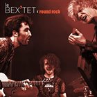 EMMANUEL BEX Le Bex'tet 'Round Rock album cover