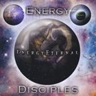 ENERGY DISCIPLES The Energy Eternal album cover