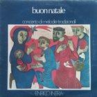ENRICO INTRA Buon Natale - Concerto Di Melodie Tradizionali album cover