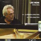 ENRICO INTRA Like Monk album cover