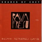 ENRICO RAVA Shades Of Chet (with Paolo Fresu) album cover