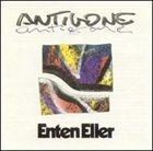 ENTEN ELLER Antigone album cover