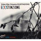 ENTEN ELLER E(X)Stinzione album cover