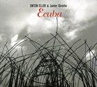 ENTEN ELLER Ecuba (with Javier Girotto) album cover