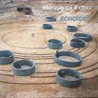 ENZO CARNIEL & HOUSE OF ECHO Echoïdes album cover