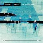 EPLE TRIO Ghosts album cover