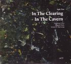 EPLE TRIO In the Clearing / In the Cavern album cover