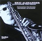 ERIC ALEXANDER Alexander The Great album cover