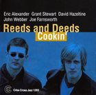 ERIC ALEXANDER Reeds And Deeds ‎: Cookin' album cover