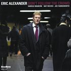 ERIC ALEXANDER Don't Follow the Crowd album cover