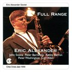 ERIC ALEXANDER Full Range album cover