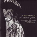 ERIC ALEXANDER Gentle Ballads III album cover