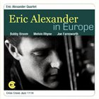 ERIC ALEXANDER In Europe album cover
