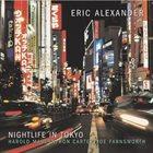 ERIC ALEXANDER Nightlife in Tokyo album cover