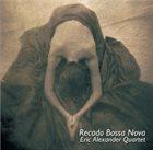 ERIC ALEXANDER Recado Bossa Nova album cover
