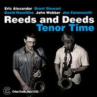 ERIC ALEXANDER Reeds & Deeds : Tenor Time album cover