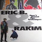 ERIC B. & RAKIM Don't Sweat The Technique album cover