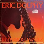 ERIC DOLPHY Jitterbug Waltz album cover