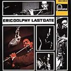 ERIC DOLPHY Last Date album cover