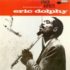 ERIC DOLPHY Other Aspects album cover