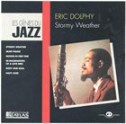 ERIC DOLPHY Stormy Weather album cover