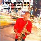 ERIC PERSON Extra Pressure album cover