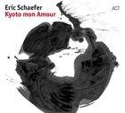 ERIC SCHAEFER Kyoto mon Amour album cover