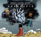 ERNESTO AURIGNAC Ernesto Aurignac Quintet : Anunnakis album cover