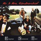 ESBJÖRN SVENSSON TRIO (E.S.T.) EST Live - Mr And Mrs Handkerchief album cover