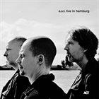 ESBJÖRN SVENSSON TRIO (E.S.T.) Live in Hamburg Album Cover