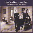 ESBJÖRN SVENSSON TRIO (E.S.T.) When Everyone Has Gone album cover