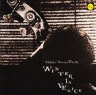 ESBJÖRN SVENSSON TRIO (E.S.T.) Winter in Venice album cover