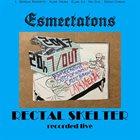 ESMECTATIONS Rectal Skelter album cover