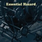 ESSENTIAL HAZARD Essential Hazard album cover