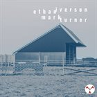 ETHAN IVERSON The Tower Tapes #10 : Ethan Iverson & Mark Turner album cover