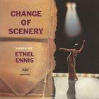 ETHEL ENNIS Change Of Scenery album cover