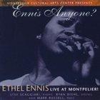 ETHEL ENNIS Ennis Anyone? Ethel Ennis, Live at Montpelier! album cover