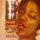 ETHEL ENNIS Have You Forgotten? album cover