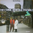 ETHNIC HERITAGE ENSEMBLE Ancestral Song - Live From Stockholm album cover