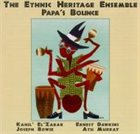 ETHNIC HERITAGE ENSEMBLE Papa's Bounce album cover