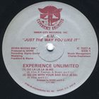E.U. (EXPERIENCE UNLIMITED) Just The Way You Like It album cover