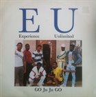 E.U. (EXPERIENCE UNLIMITED) Go Ju Ju Go album cover