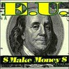 E.U. (EXPERIENCE UNLIMITED) Make Money album cover