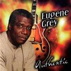 EUGENE GREY Authentic album cover