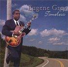 EUGENE GREY Timeless album cover
