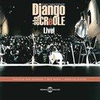 EVAN CHRISTOPHER Evan Christopher's Django à la Créole Live! album cover